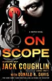 img - for On Scope: A Sniper Novel (Kyle Swanson Sniper Novels) book / textbook / text book