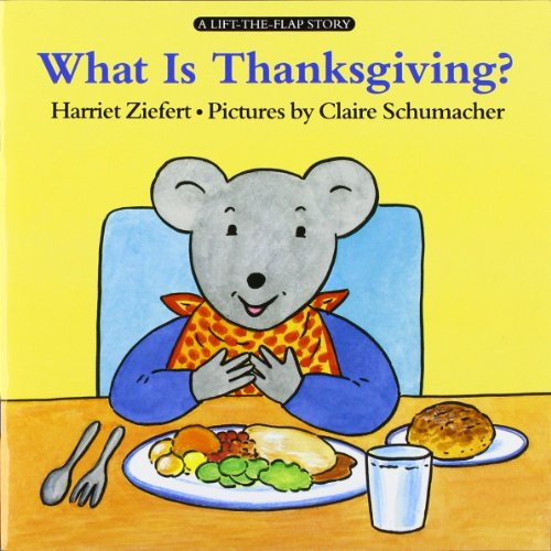 What Is Thanksgiving? (Lifft-The-Flap Story) front-328359