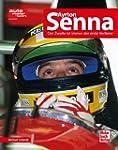 Ayrton Senna: Der Zweite ist immer de...