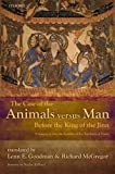 img - for The Case of the Animals versus Man Before the King of the Jinn: An Arabic Critical Edition and English Translation of EPISTLE 22 book / textbook / text book