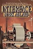 Interface (T City Trilogy, Book 1) (0860079694) by Adlard, Mark