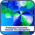 Professional Productivity - Personal Time Management