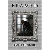 FRAMED ~ Scott Strosahl