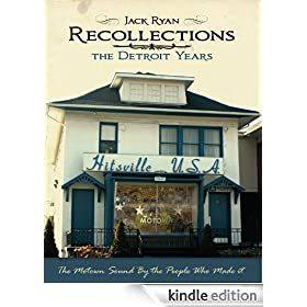 Recollections: The Motown Sound By The People Who Made It