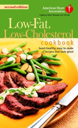 the-american-heart-association-low-fat-low-cholesterol-cookbook-delicious-recipes-to-help-lower-your