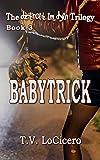 Babytrick (The detroit im dyin Trilogy Book 3)