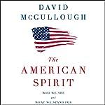 The American Spirit   David McCullough
