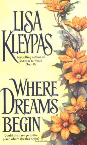 Lisa Kleypas - Where Dreams Begin