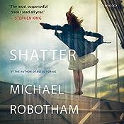 Shatter: Joseph O'Loughlin, Book 3 | Michael Robotham
