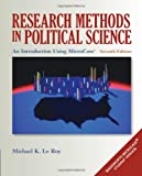 Research Methods in Political Science: An Introduction Using MicroCase ExplorIt