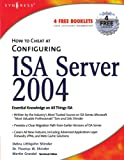 img - for How to Cheat at Configuring ISA Server 2004 book / textbook / text book