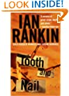Tooth and Nail (Detective John Rebus Novels)