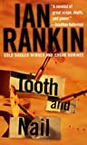 Tooth and Nail (0312958781) by Rankin, Ian