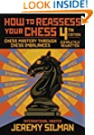 How to Reassess Your Chess: Chess Mas...