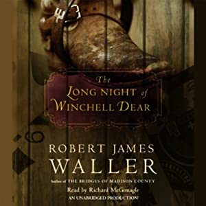 The Long Night of Winchell Dear | [Robert James Waller]