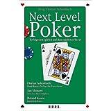 """Next Level Poker - Erfolgreich spielen auf dem n�chsten Levelvon """"Florian Achenbach"""""""