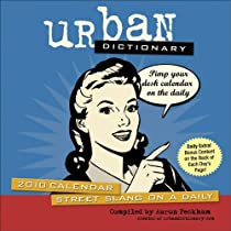 Urban Dictionary: 2010 Day-to-Day Calendar