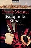 Rungholts Sünde. Historischer Kriminalroman - Derek Meister