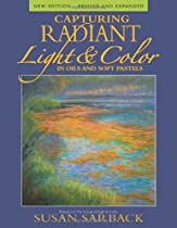 Free Capturing Radiant Light & Color in Oils and Pastels Ebooks & PDF Download