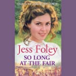 So Long at the Fair | Jess Foley
