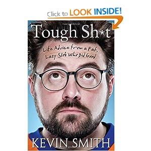 Tough Sh*t - Kevin Smith