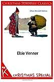 Elsie Venner [Christmas Summary Classics]