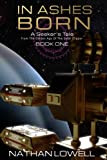 img - for In Ashes Born (Seeker's Tales From The Golden Age Of The Solar Clipper) (Volume 1) book / textbook / text book