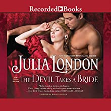 The Devil Takes a Bride (       UNABRIDGED) by Julia London Narrated by Rosalyn Landor
