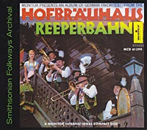 An Album of German Favorites: From the Hofbrauhaus to the Reeperbahn