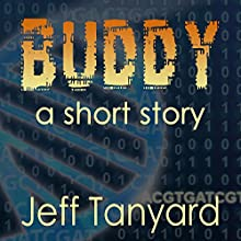 Buddy (       UNABRIDGED) by Jeff Tanyard Narrated by David Radtke