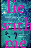 img - for Lie With Me by Sabine Durrant (2016-07-28) book / textbook / text book
