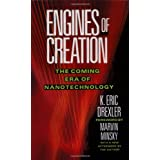 Engines of Creation: The Coming Era of Nanotechnologyby Eric Drexler