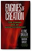 Engines of Creation: The Coming Era of Nanotechnology (Anchor Library of Science)