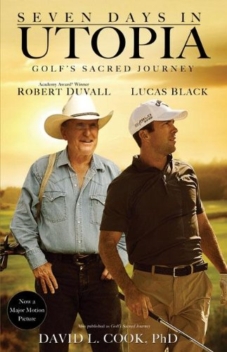 David L. Cook's 'Seven Days in Utopia: Golf's Sacred Journey' [Paperback]