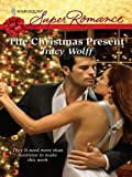 The Christmas Present (Harlequin Super Romance)