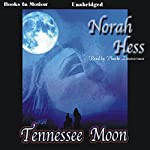 Tennessee Moon | Norah Hess
