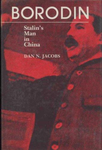 Borodin: Stalin's Man in China