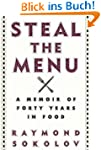 Steal the Menu: A Memoir of Forty Yea...