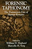 Forensic Taphonomy: The Postmortem Fate of Human Remains (Forensicnetbase)