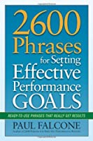 2600 Phrases for Setting Effective Performance Goals: Ready-to-Use Phrases That Really Get Results ebook download