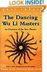 Dancing Wu Li Masters: An Overview of...