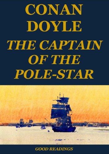 Arthur Conan Doyle - The Captain of the Pole-Star (Annotated)