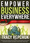 Empower Business Everywhere: How to C...