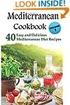 Mediterranean Cookbook: 40 Easy and D...