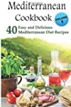 Mediterranean Cookbook: 40 Easy and D...
