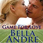 Game For Love: Bad Boys of Football 1 | Bella Andre