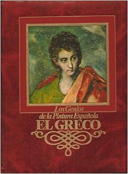 Los Genios: de la Pintura Espanola. El Greco. Printed In