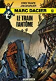 echange, troc Jean-Michel Charlier, Eddy Paape - Le Train fantôme