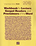 img - for Workbook for Lectors, Gospel Readers, and Proclaimers of the Word 2010: United States Edition RNAB, Year C book / textbook / text book
