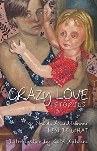 Crazy Love by Leslie What
